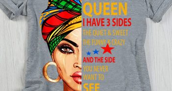 September queen I have 3 sides the quiet shirt