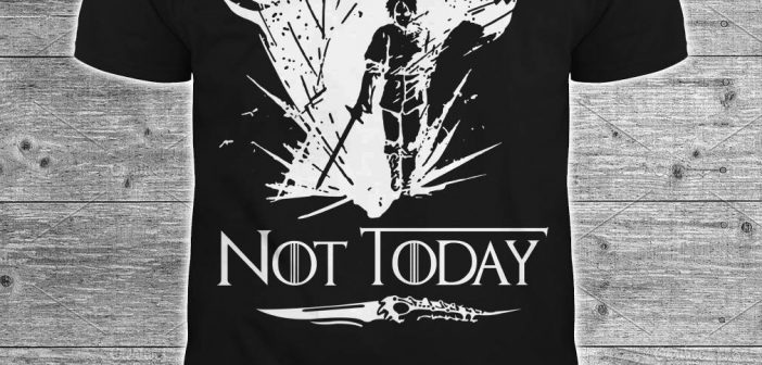 Arya Stark and Wolf Not Today GOT shirt